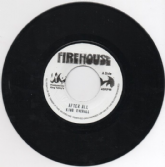 King Everall - After All/Version (Firehouse Records) 7""